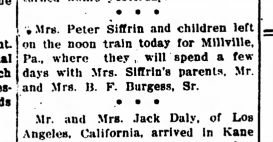 Peter Siffrin - • • • •. Mrs. Peter Siffrin and children left...