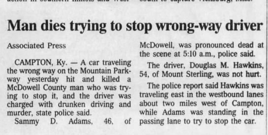 Douglas M Hawkins - Man dies trying to stop wrong-way driver -