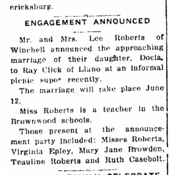 Ray Click May 30 1940 Docia Roberts - oricksburg. ENGAGEMENT ANNOUNCED Mr. and Mrs....