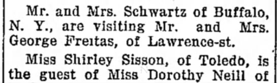 Schwartz Freitas Visit, The Sandusky Star-Journal (Sandusky, Ohio), 4 September 1917, Page 5  - Mr. and Mrs. Schwartz of Buffalo, N. Y., are...