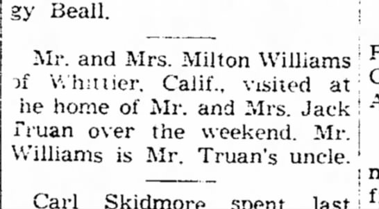 Mr.and Mrs. Milton Williams, Whittier, California, visit Truan family in Columbus, New Mexico. -