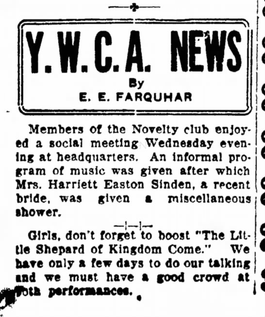 Another Harriet Easton Sinden - The Coshocton Tribune, Thursday, 10 June 1920, p. 4 - YJ.C.A. NEWS By E. E. FARQUHAR Members of the...