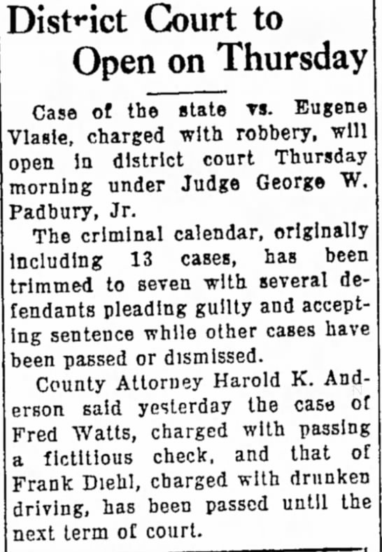 Eugene Vlasie District Court 11, Dec 1940, Robbery. -