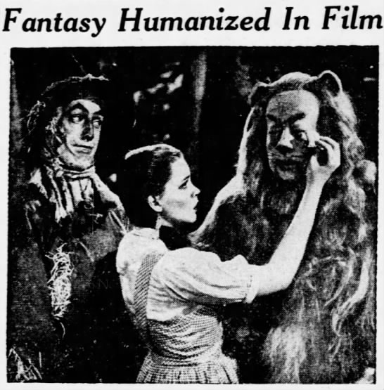 """Fantasy Humanized in Film"" - on Wizard of Oz, 1939 -"
