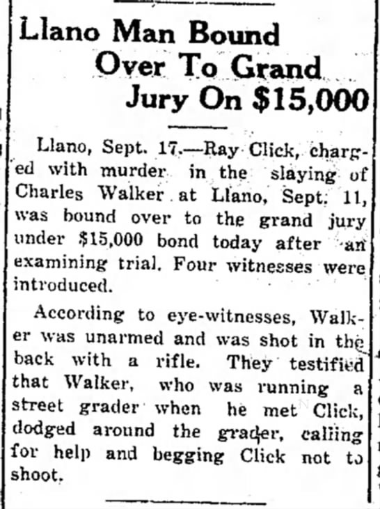 Ray Click Sep 18 1930 - Llano Man Bound Over To Grand Jury On $15,000...
