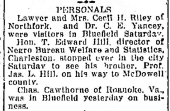 Aug 3, 1926  Bluefield Daily Telegraph Personals - PEKSONALS Lawyer and Mrs. Cecfl H. Riley of...