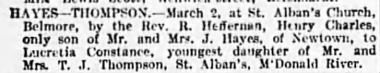 Lucretia Constance Thompson & Henry Charles Hayes - Marriage Notice SMH Sat 2nd April 1910 -