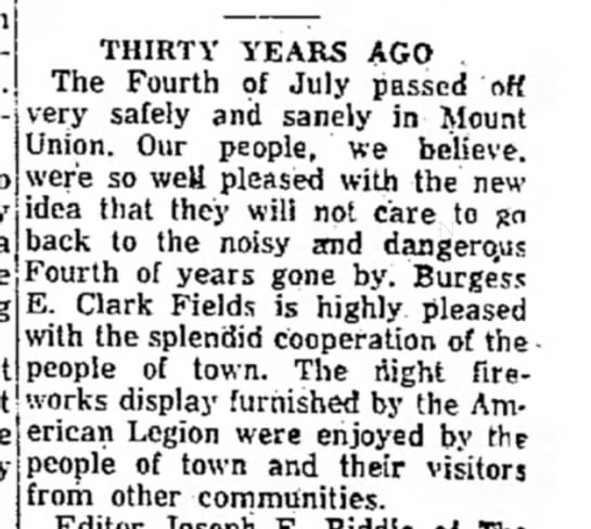 E. Clark Fields-TDN-p.6-13 July 1957 - THIRTY YEAR5 AGO , The Fourth of July passed...