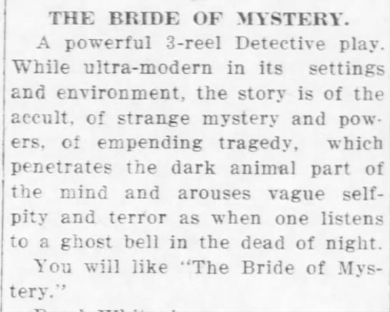 The Bride of Mystery, 1914 -