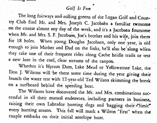 Society story on Don J. Wilson Family Fun in 1952 - * Golf Is Pun The long fairways and- rolling...