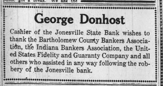 Jonesville:  George Donhost ad to thank people for help after bank robbery. -