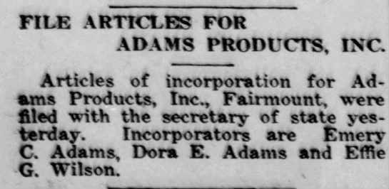 Establishing Adams Product (E.C. Adams Creamery) -inc. by Emery, Dora and her mother Effie -