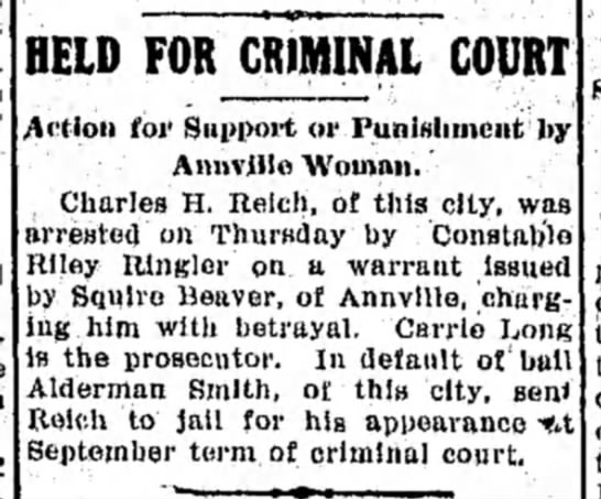 Charles H. Reich held for support by wife Carrie Long, LDN page 1, 1 Sep 1906