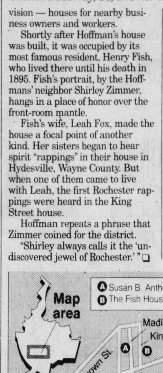 Fox Sisters Spirits, Democrat and Chronicle (Rochester, NY) 24 Aug 1995 Thu P27 - vision houses for nearby business owners and...