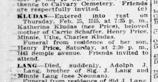 Katherine Kludas Price Obit 1915 - . thence to Calvary Cemetery. Friends are...