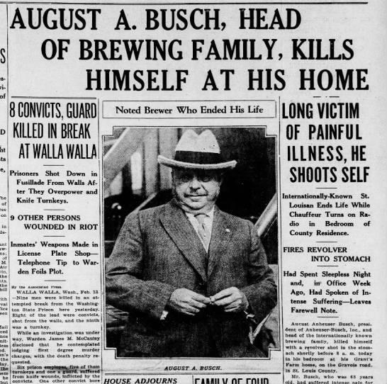 Feb  13, 1934: August A  Busch kills himself at Grant's Farm