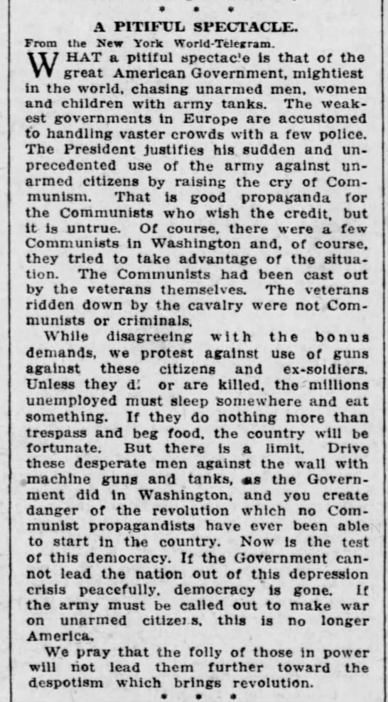 Negative reaction to use of troops on Bonus Army from the New York World-Telegram - A PITIFUL SPECTACLE. From the New York...