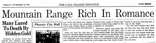 Many Lured to Death by Hidden Gold - FRIDAY, NOVEMBER 30, 1934 THE CASA GRANDE...