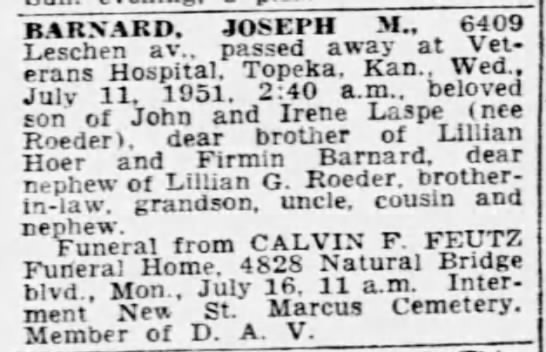 Deaths- Barnard, Joseph M., passed away Jul 11, 1951, Topeka, Kansas. -