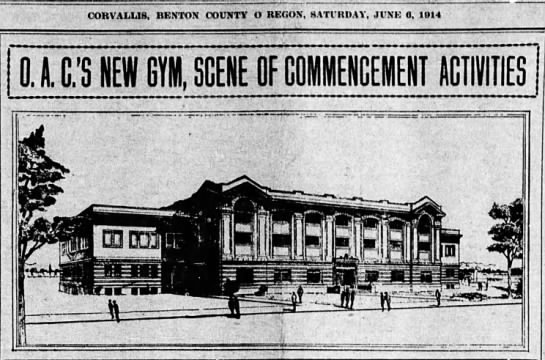 Oregon Agricultural College's New Gym, Scene of Commencement Activities (Langton Hall) -