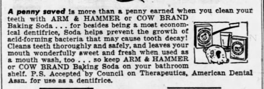 Arm & Hammer ad, 1950 - A penny saved Is more than a penny earned when...