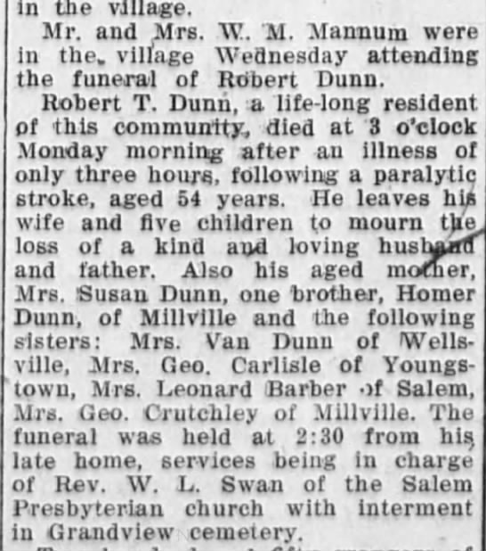 Robert T. Dunn funeral clipping - the village Mr and Mrs W II Mannum were In the...