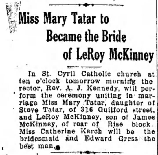 "- '"" Miss Mary Tatar to Became the Bride of LeRoy..."