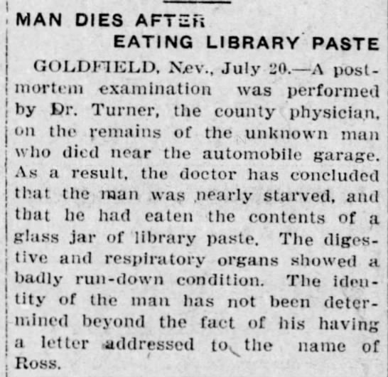 Man Dies After Eating Library Paste - Goldfield, Nevada 1908 -