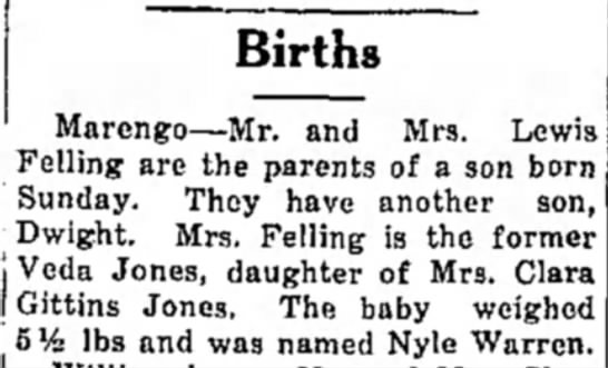 Nyle Felling Birth Announcement 1940 - Births Marengo—Mr. and Mrs. Lewis Felling are...