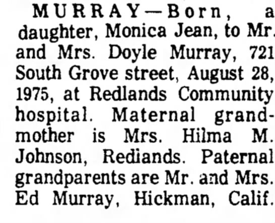 - MURRAY —Born, daughter, Monica Jean, to Mr. and...