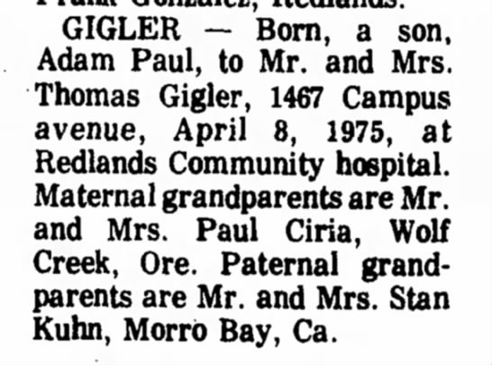 Redlands Daily Facts - 9 April 1975 - Page 4 - GIGLER — Born, a son, Adam Paul, to Mr. and...