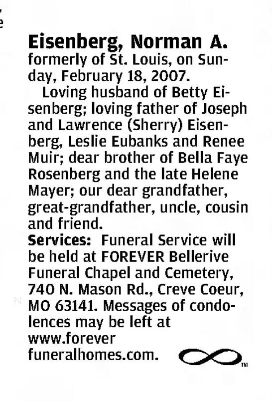 St Louis Post-Dispatch 21 Feb 2007 Pg C8 - Norman A Eisenberg funeral notice -