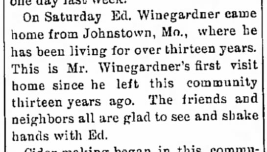 Ed. Winegardner's visit from Johnstown MO -