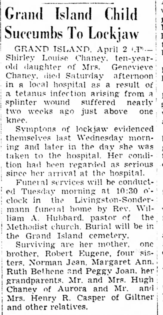 Shirley Louise Chaney death. 2 Apr 1945 Beatrice Daily Sun - Grand Island Child Succumbs To Lockjaw I GRAND...