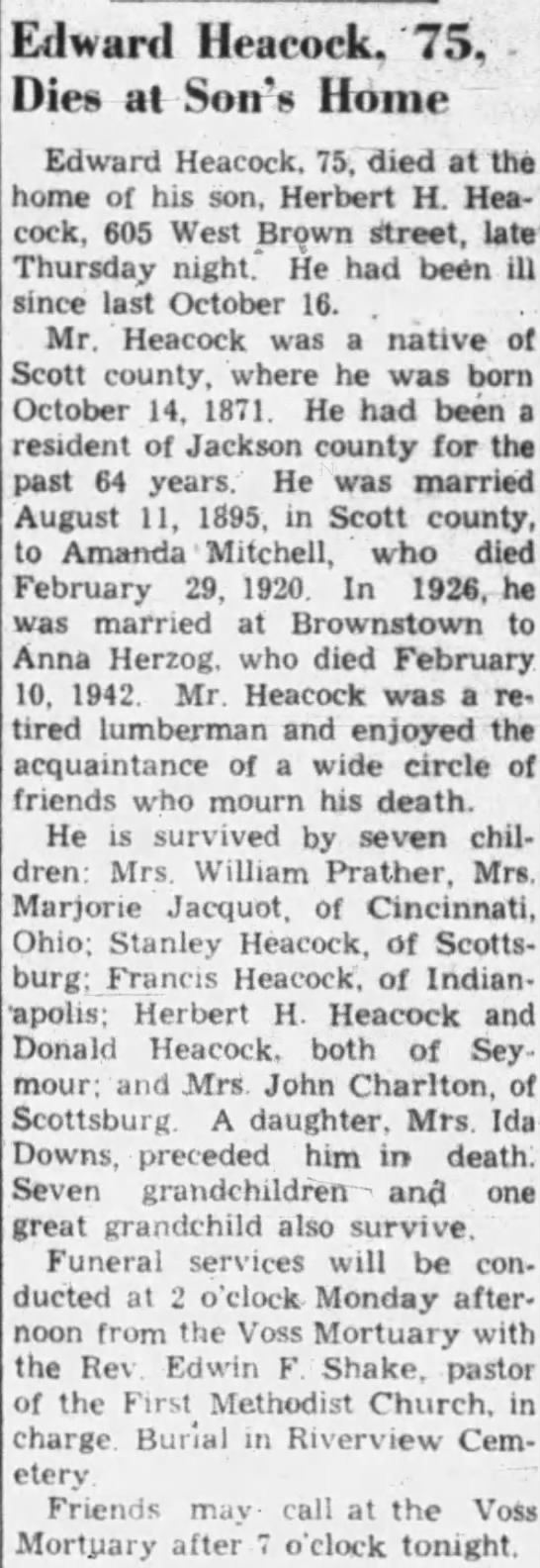 "Heacock, Edward The Tribune(Seymour, Indiana) 28 Feb 1947, Fri, Page 1 - Edward Heacock, '75, -Dies at Soirs Home ""..."