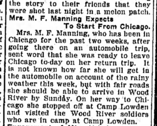Mrs M F Manning visit to Chicago - the story to their friends that they were shot...
