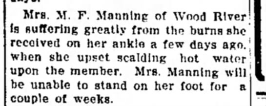Mrs M F Manning - Mrs. M. F. Manning of Wood River is Buffering...
