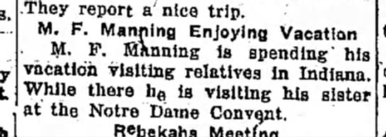 M F Manning visiting Indiana and sister at Notre Dame convent Sister Ludivica (Jane Manning) -