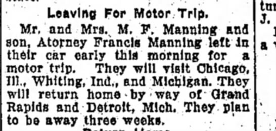 Mr & Mrs M F Manning, F Manning Visit to Chicago, Whiting, Id, Grand Rapids, Mi, Detroit, Mi. - Leaving For Motor Trip. Mr. and Mrs. M. F....