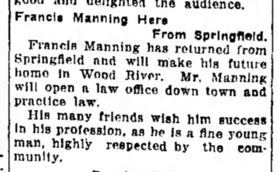 F Manning returning from Springfield, will open a law office -