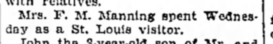 F Manning - Mrs. F. M. Manning spent Wednes day as a St....
