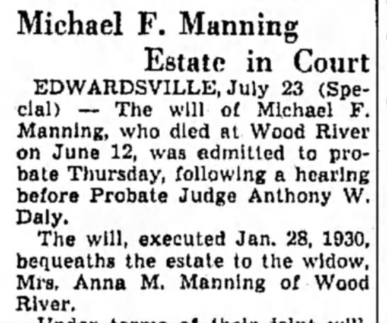 M F Manning Estate in Probate -