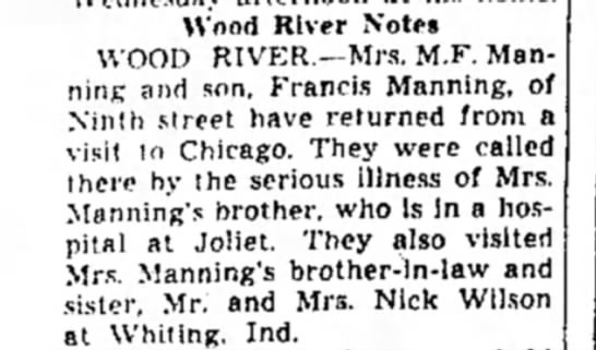 Anna Manning, Francis Manning, Herman Buge, Mr & Mrs Nick Wilson - Wood River Notes WOOD RIVER.—Mrs. M.F. Manning...