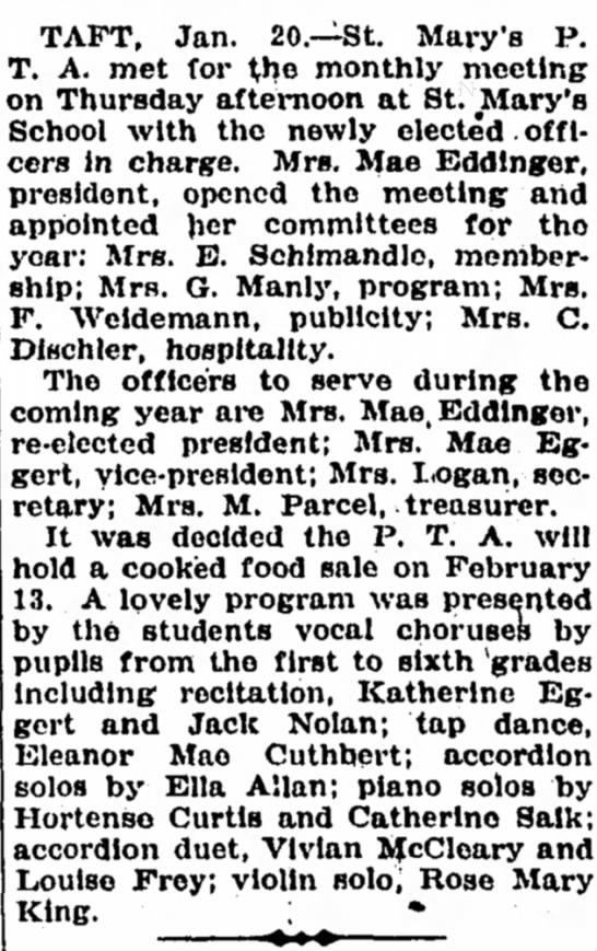 Mae Eddinger - PTA President at St Mary's, Taft, 1937 - TAFT, Jan. 20.—St. Mary's P. T. A. met for ^he...