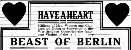 """Ad Urges Men and Women to Help Victims of the """"Beast of Berlin"""" - of Men, Women and Children iirc Dying of..."""