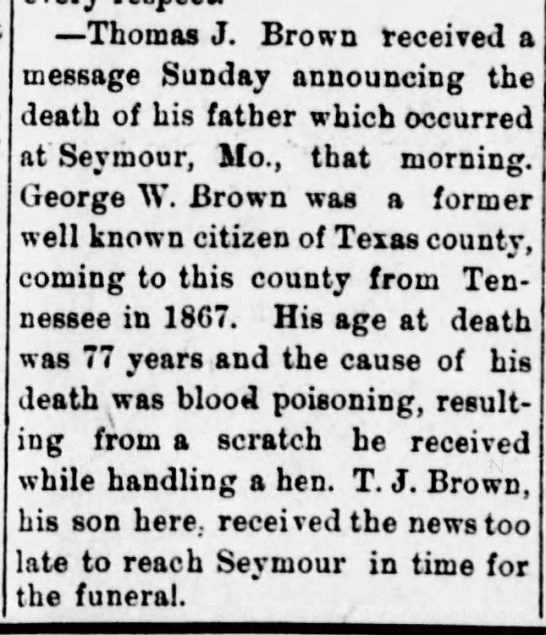 Death notice - George W. Brown, Houston Herald, 11 May 1911 - Thomas J. Brown received a message Sunday...
