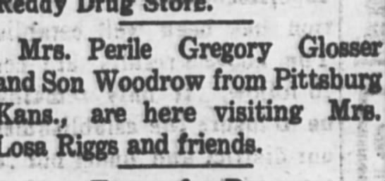 Pearl Glosser - Mrs. Perile Gregory Glosser and Son Woodrow...