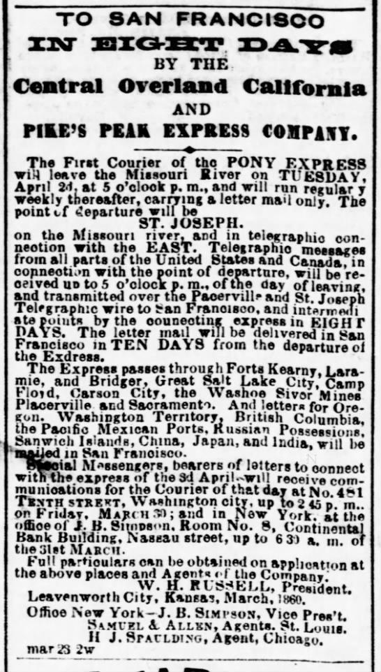 Pony Express begins April 3, 1860 -