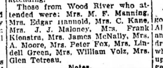 Mrs M F Manning - Those from Wood River who attended were: Mrs....