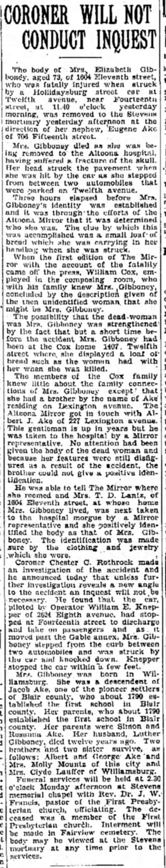 Obituarly for Elizabeth Ake Gibboney, sister of great grandfather, Albert - CORONER WILL NOT CONDUCT INQUEST The body of...